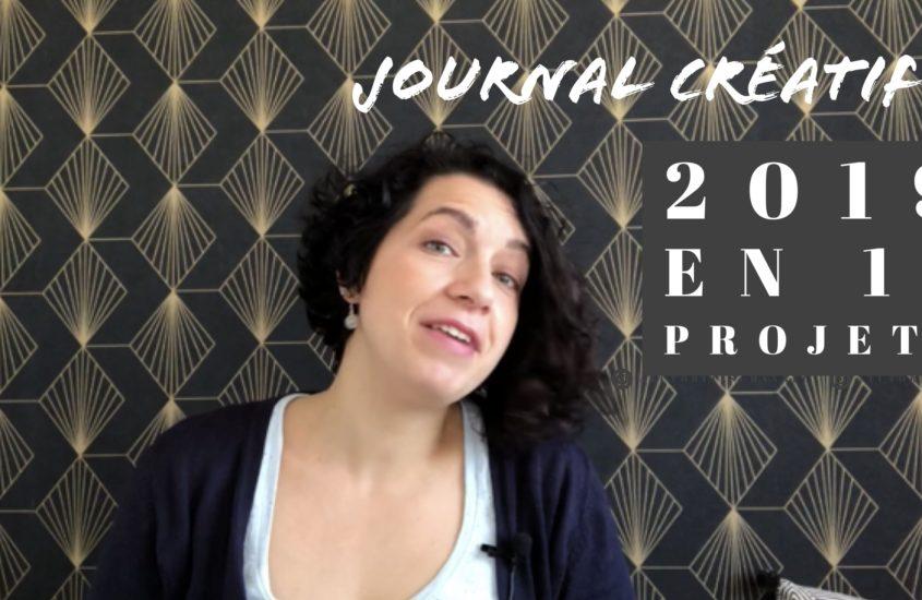 Journal créatif vidéo 4 : 12 projets pour 2019