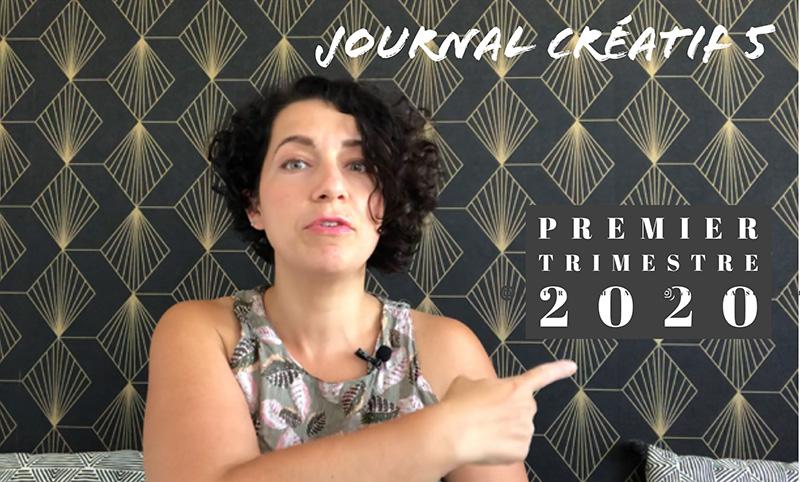 journal créatif 5 : le premier trimestre 2020